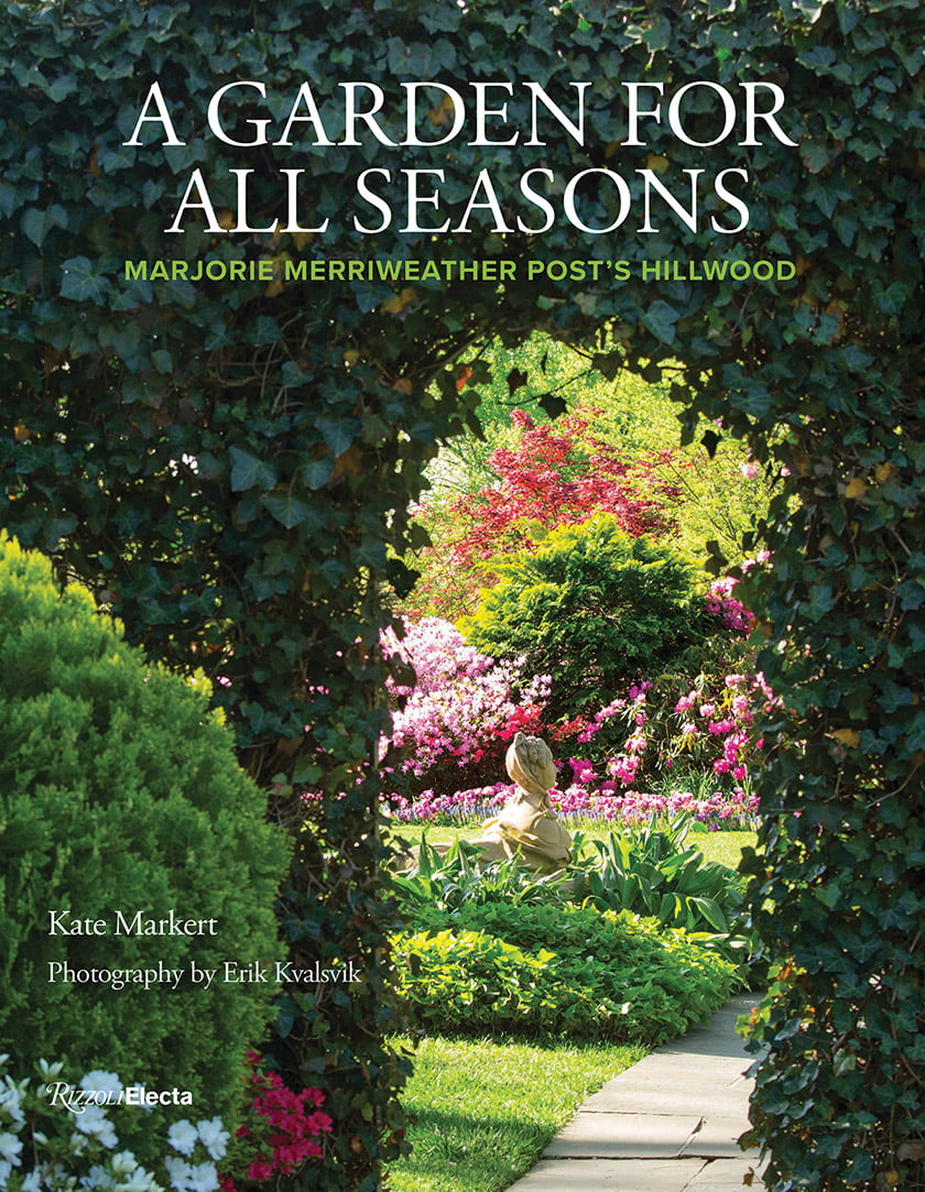 A new book published by Rizzoli revels in Hillwood's luxuriant gardens.